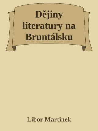 Dějiny literatury na Bruntálsku [E-kniha]